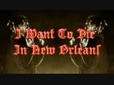I WANT TO DIE NEW ORLEANS Альбом переведён
