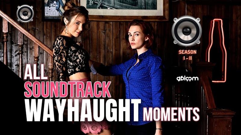 ⚢ WAYHAUGHT moments   All Soundtrack   Wynonna Earp   Season 1 2