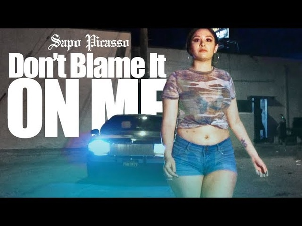 Sapo Picasso - Dont Blame It On Me (Official Music Video) Produced by PD Beatz