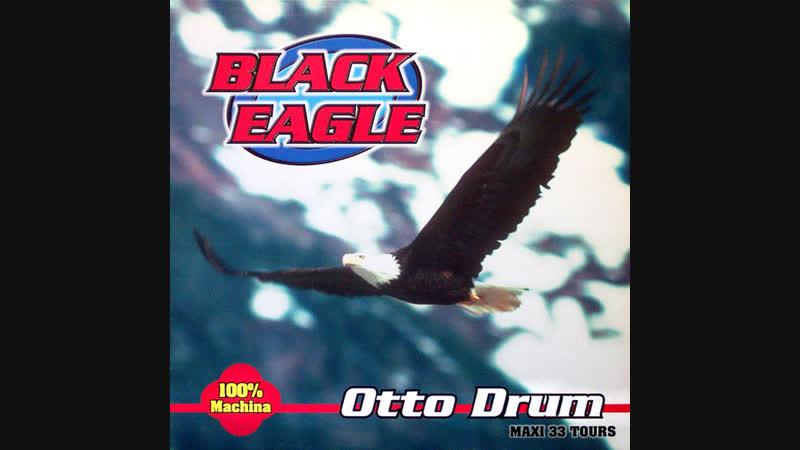 Otto Drum BLACK EAGLE