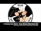 2-4 Grooves feat. Reki D. - Relax (Michael Mind Radio Edit)