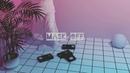 Future - Mask Off (skypierr edit)