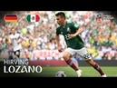 Hirving LOZANO Goal Germany v Mexico MATCH 11