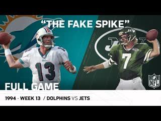 Marino Fake Spike Miami Dolphins vs. New York Jets (Week 13, 1994)