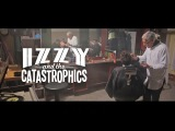 IZZY AND THE CATASTROPHICS -  I Hate my Baby Mama (official video)