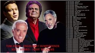 Tom Jones, Matt Monro, Andy Williams, Engelbert Humperdinck - Best Songs Collection