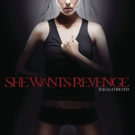 She Wants Revenge альбом This Is Forever