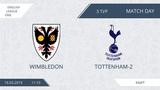 AFL19. England. League One. Day 3. Wimbledon - Tottenham-2