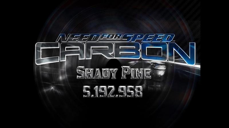 NFSC Drift \ Shady Pine(2 laps) \ 5.192.958 [WR] \ Keyboard