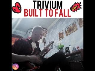 TRIVIUM-Built To Fall