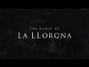 La Llorona Movie - The Curse of La Llorona - coming April 2019. LaLloronaMovie