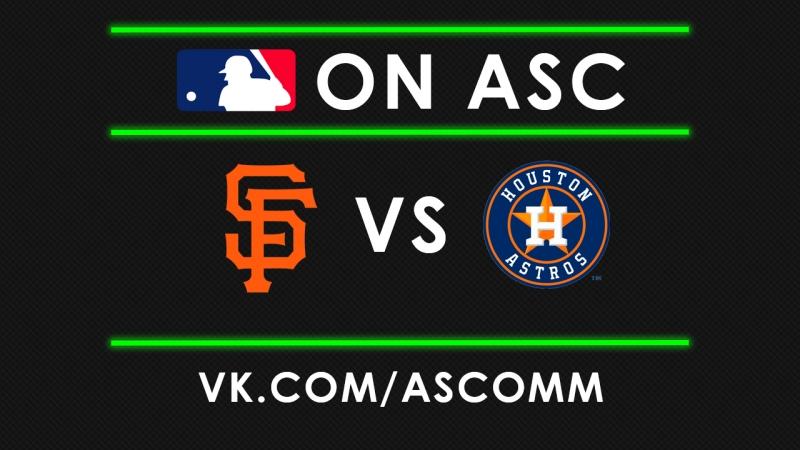 MLB | Giants vs Astros