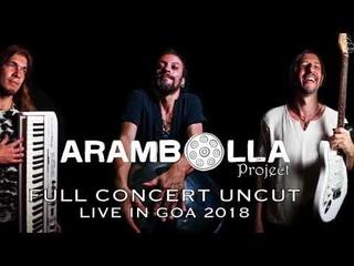 Davide Swarup & Arambolla Project - Full concert 2018 Uncut - AUDIO ONLY