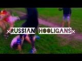 ×RUSSIAN HOOLIGANS× #111