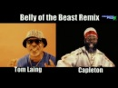 Tom Laing feat. Capleton - Belly of the beast remix(Director's Cut)