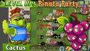 Plants vs. Zombies 2 || Cactus Costume - Pinata Party 4/15/2018 (Ep.129)