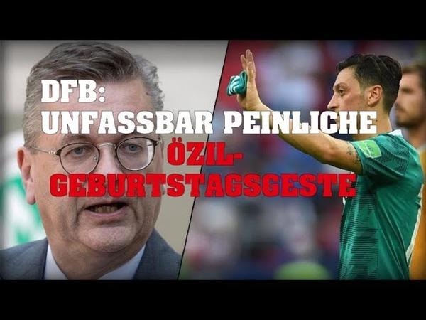DFB: Unfassbar peinliche Özil-Geburtstagsgeste!