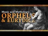 Music and Mythology The Tale of Orpheus and Eurydice