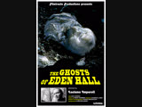 THE GHOSTS OF EDEN HALL (2015)