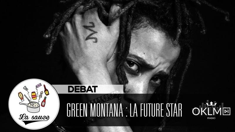 GREEN MONTANA la future star du rap belge - LaSauce sur OKLM Radio 140519 {OKLM TV}