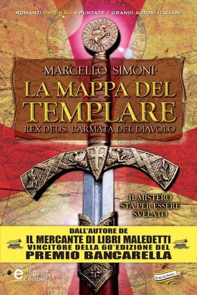 [Libro] Marcello Simoni - Rex Deus. L'armata del diavolo vol.04. La mappa del Templare (2013) - ITA