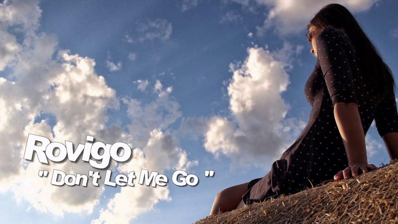 Rovigo - Don't Let Me Go / Vocal Remix ( İtalo Disco )