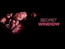 Тайное окно/Secret Window