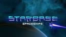Starbase - Видео о космических кораблях