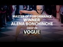 Alena Bonchinche | The Winner | Master of Performance | Deep in Vogue. Met Gala