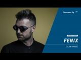FENIX club house @ Pioneer DJ TV Moscow