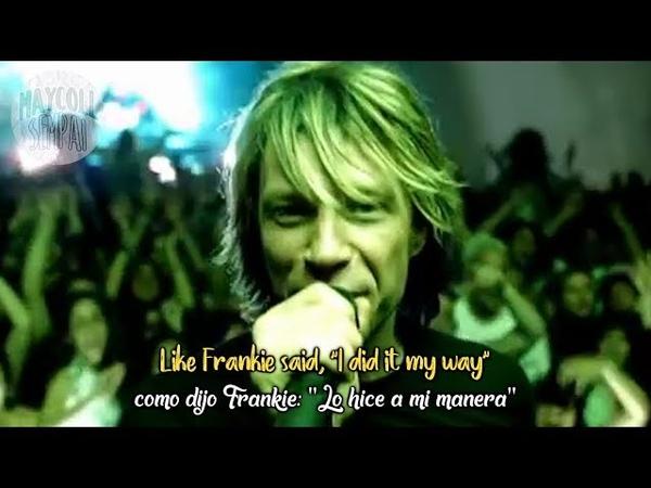 Bon Jovi - It's my life(Sub Español Lyrics)