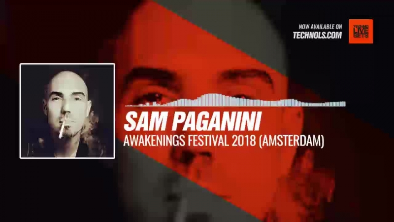 Listen Techno music with Sam Paganini Awakenings Festival 2018 Amsterdam Periscope