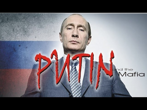 Putin i Mafia - Putin and the Mafia 2018 Lektor PL FILM DOKUMENTALNY