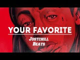Lil Wayne type beat 2016 - Your Favorite (Prod by Justchill Beats)