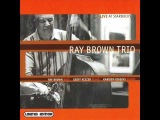 Ray Brown Trio - Lester Leaps In - Live at Starbucks