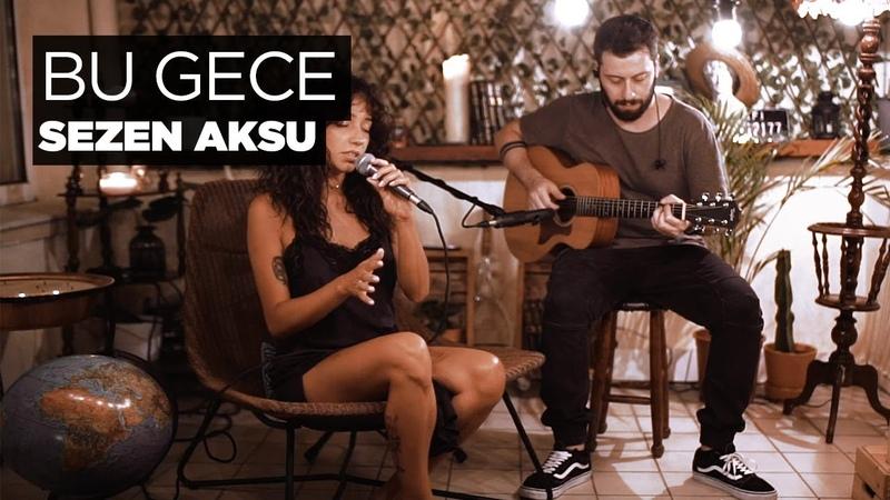 Zeynep Bastık - Bu Gece Akustik (Sezen Aksu Cover)