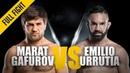ONE: Marat Gafurov vs. Emilio Urrutia | April 2018 | FULL FIGHT