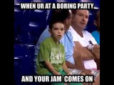 When Ur At A Boring Party And Your Jam Comes On!