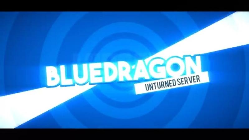 Blue Dragon▪Unturned server