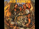 Acid Drinkers -