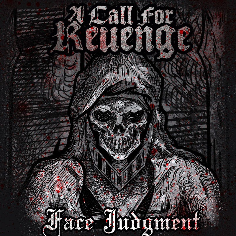 A Call For Revenge - Face Judgment (2016)