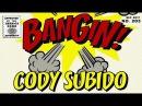 Cody Subido - Bangin!