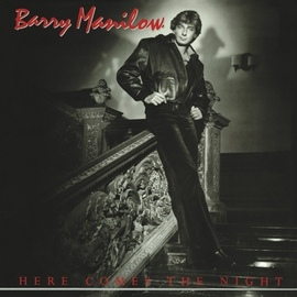 Barry Manilow альбом Here Comes the Night