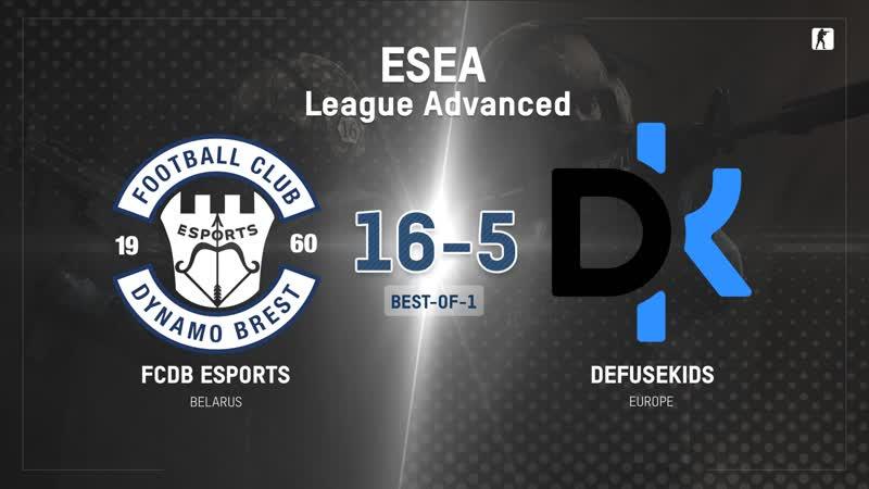 FCDB vs defusekids BO1 ESEA League Advanced Kom