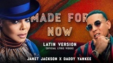 Janet Jackson x Daddy Yankee - Made For Now (Latin Version) Official Lyric Video