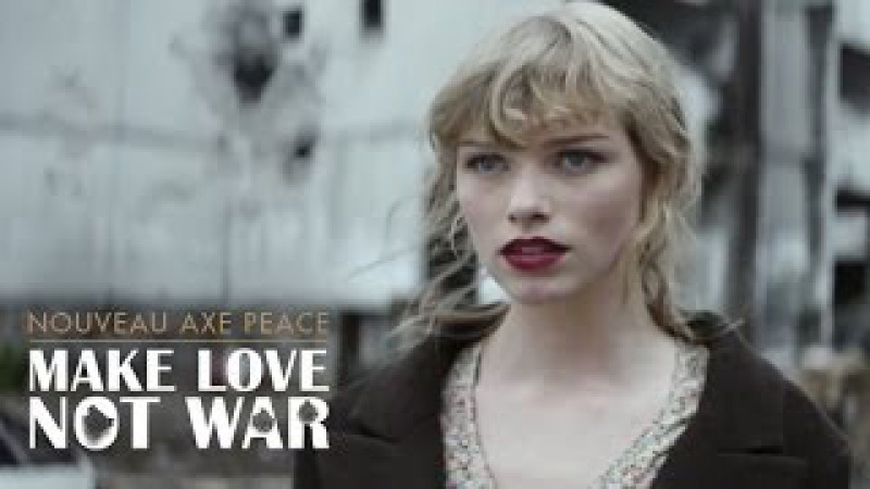 AXE PEACE | MAKE LOVE, NOT WAR. (OFFICIEL)