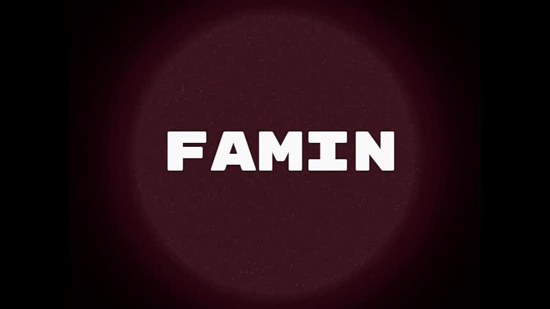 |GG WP| Это _Famin_