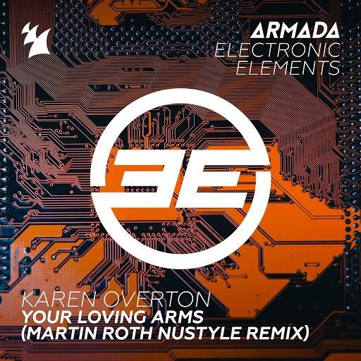 Karen Overton альбом Your Loving Arms (Martin Roth NuStyle Remix)