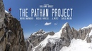 The Pathan Project [official teaser]