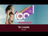DJ Layla - Ecou